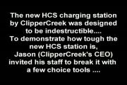 The HCS vs A Baseball Bat - The new HCS charging station by ClipperCreek was designed to be indestructible... To demonstrate how tough the new HCS station is, Jason (ClipperCreek's CEO) invited his staff to break it with a few choice of tools...